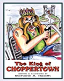 The King of Choppertown, Richard Heath, 098388322X