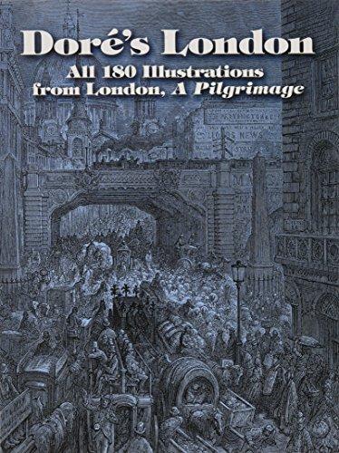 Dore's London: All 180 Illustrations from London, A Pilgrimage (Dover Fine Art, History of Art) [Gustave Dore] (Tapa Blanda)
