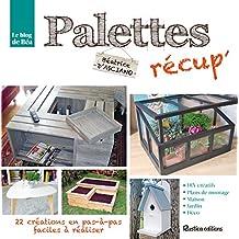 Palettes récup' (Vie pratique) (French Edition)