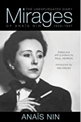 Mirages: The Unexpurgated Diary of Anaïs Nin, 1939–1947 Paperback