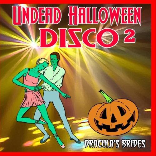 Undead Halloween Disco 2 ()