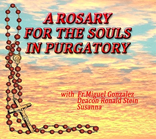 A Rosary For The Souls In Purgatory