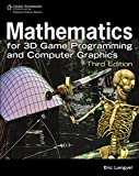Mathematics for 3D Game Programming and Computer Graphics