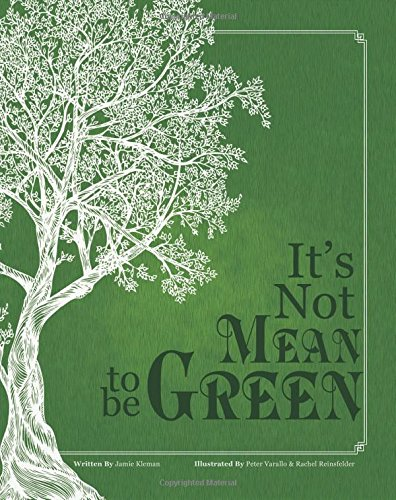 It's Not Mean to be Green ebook