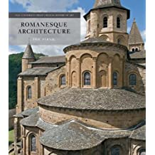 Romanesque Architecture: The First Style of the European Age