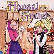 Hansel and Gretel | Livre audio Auteur(s) : Larry Carney Narrateur(s) : Kara Kimmer