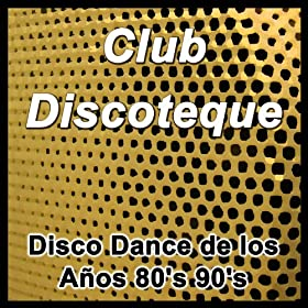 Amazon.com: Club Discoteque: Grandes Éxitos para Bailar Música Disco