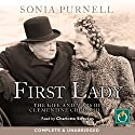 First Lady: The Life and Wars of Clementine Churchill Hörbuch von Sonia Purnell Gesprochen von: Charlotte Strevens
