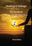 Healing is Voltage:  The Handbook (English Edition)