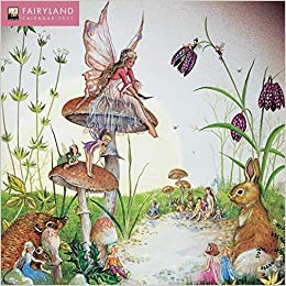 Fairyland Wall Calendar 2021 (Art Calendar): Flame Tree Studio