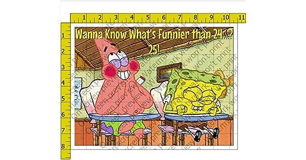Spongebob Wanna Know Whats Funnier than 24 - Decoración ...