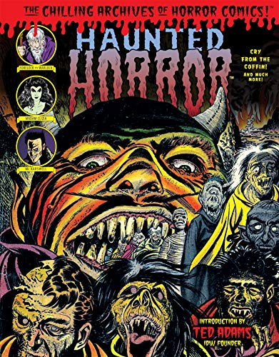 Haunted Horror: Cry From The Coffin (Chilling Archives of Horror Comics)