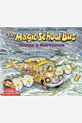 Inside a Hurricane (The Magic School Bus) Paperback