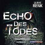 Echo des Todes | Ulrike Renk