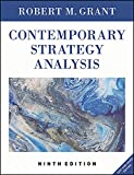 Contemporary Strategy Analysis 9E, Text and Cases  Edition