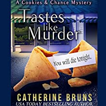 Tastes Like Murder: Cookies & Chance Mysteries, Book 1 Audiobook by Catherine Bruns Narrated by Karen Rose Richter
