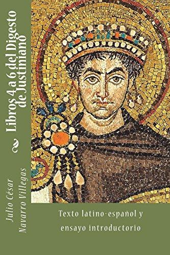 Libro : Libros 4 a 6 del Digesto de Justiniano Texto...