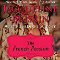 The French Passion Audiobook by Diane Du Pont Narrated by Jan Cramer