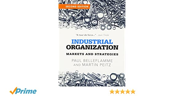 Industrial organization markets and strategies paul belleflamme industrial organization markets and strategies paul belleflamme martin peitz 9781107687899 amazon books fandeluxe Choice Image