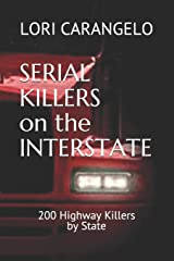 SERIAL KILLERS ON THE INTERSTATE Paperback