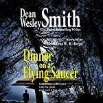 Dinner on a Flying Saucer | Dean Wesley Smith