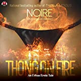 Thong on Fire: An Urban Erotic Tale, Library Edition