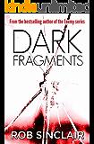 Dark Fragments
