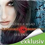 Seelenruf (Vampire Academy 5)   Richelle Mead