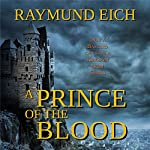 A Prince of the Blood | Raymund Eich