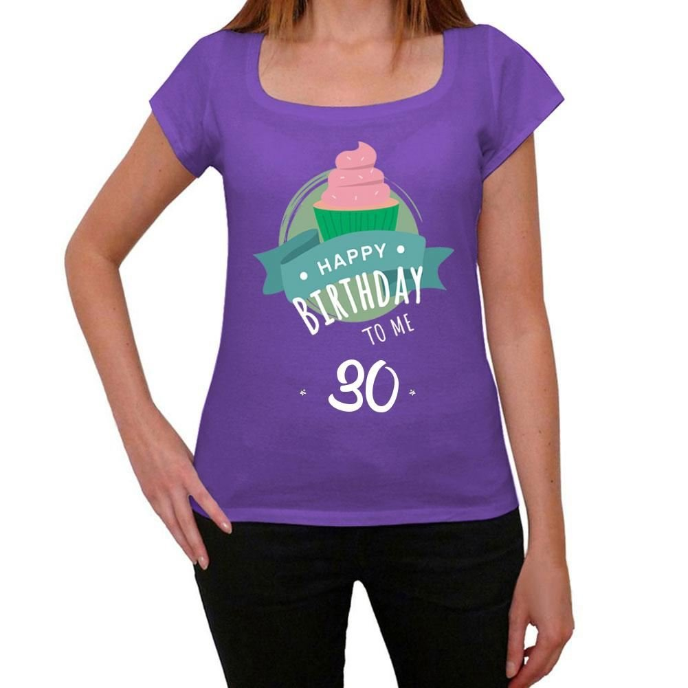 One in the City Happy Bday To Me 30th Mujer Camiseta Púrpura ...