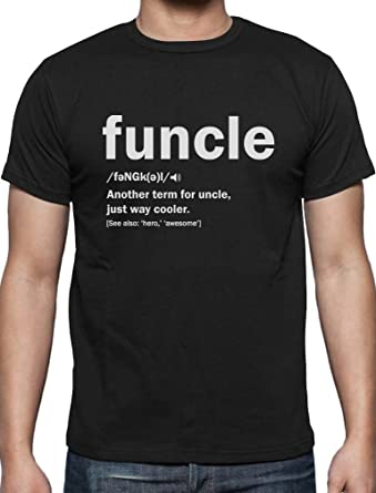 128ae92aac9a Funny Funcle Definition Men T Shirt I Printed Tshirt Uncle/Brother Present  Small Black