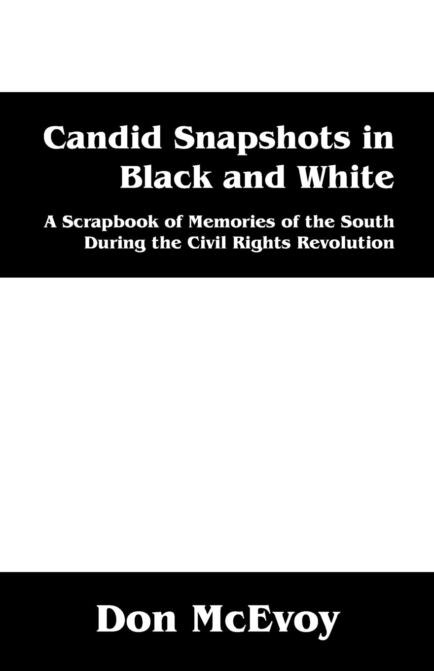 Download Candid Snapshots in Black and White: A Scrapbook of Memories of the South During the Civil Rights Revolution pdf