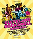 Cleveland Rock and Roll Memories, Carlo Wolff, 188622899X