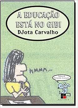 A Educação Está No Gibi - 9788530808228 - Livros na Amazon