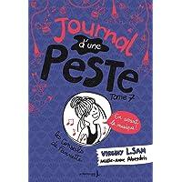 Journal d'une peste - tome 7 En avant la musique !