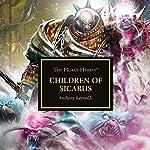 Children of Sicarus: The Horus Heresy | Anthony Reynolds