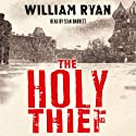 The Holy Thief Audiobook by William Ryan Narrated by Sean Barrett