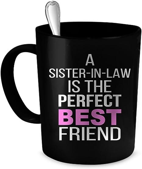 Sister in Law Gift Sister In Law Mug funny gift for sister in law coffee mug ceramic coffee mug 11oz
