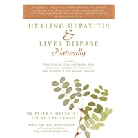 Healing Hepatitis and Liver Disease Naturally: Detoxification. Liver gall bladder...