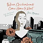 When Chickenheads Come Home to Roost: A Hip-Hop Feminist Breaks It Down | Joan Morgan,Treva B. Lindsey - afterword