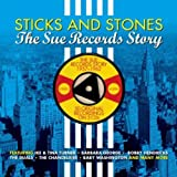 Sticks And Stones- The Sue Records Story (1957-1962)