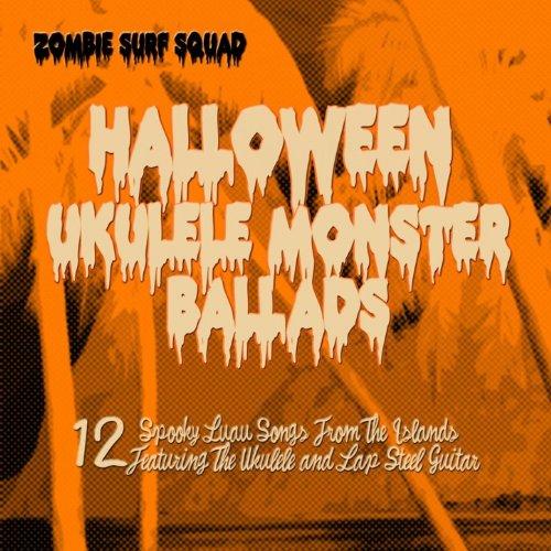 Halloween Ukulele Monster Ballads -