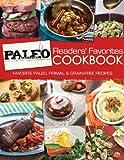 Paleo Magazine Readers' Favorites Cookbook: Favorites Paleo, Primal and Grain-Free Recipes