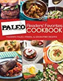 Paleo Magazine Readers' Favorites Cookbook: Favorites Paleo, Primal and Grain-Free Recipes