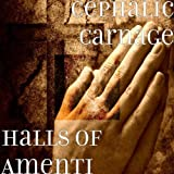 Halls of Amenti by Cephalic Carnage (2002-10-29)