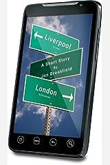 Liverpool Texas? London Arkansas? A short story Kindle Edition