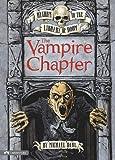 The Vampire Chapter, Michael Dahl, 1434221431