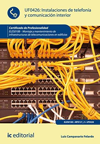 Descargar Libro Instalaciones De Telefonía Y Comunicación Interior. Eles0108 Luis Campanario Felardo