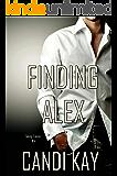 Finding Alex (Taking Lance Book 4)