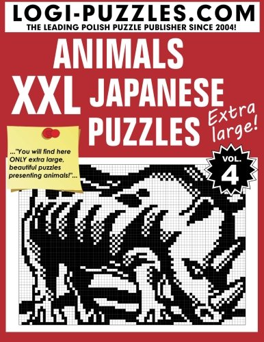 XXL Japanese Puzzles: Animals (Volume 4)